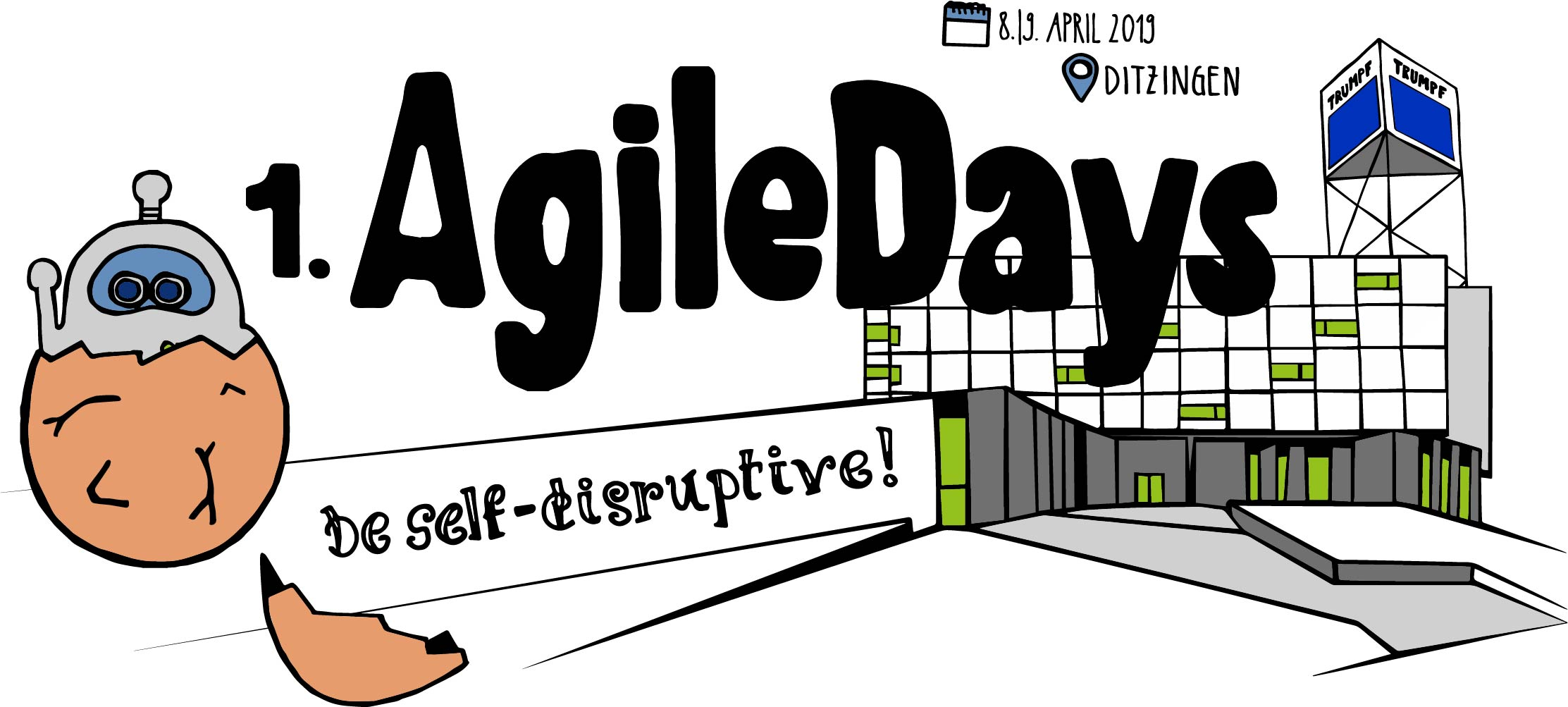 1. AgileDays@TRUMPF - be self-disruptive!